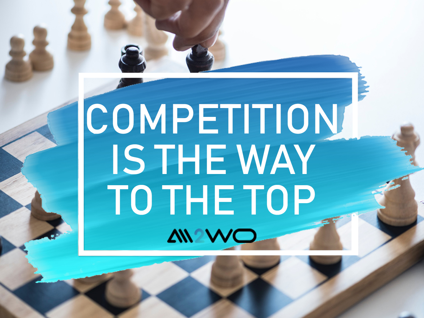 competition is the way to the top